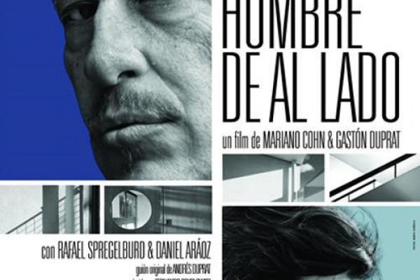 Latin American Film Series El Hombre De Al Lado Center For Latin American Studies